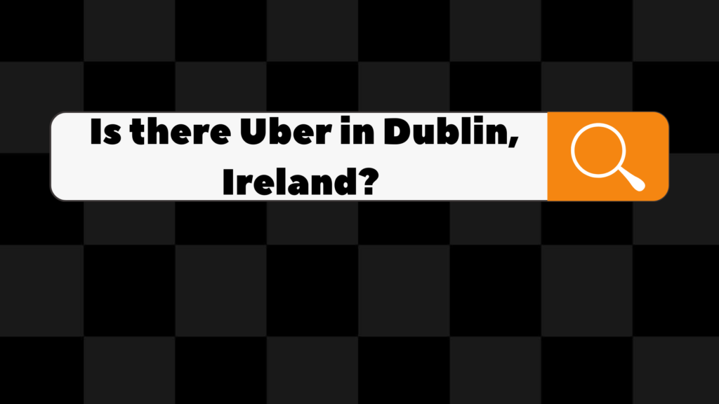 is there uber in dublin ireland