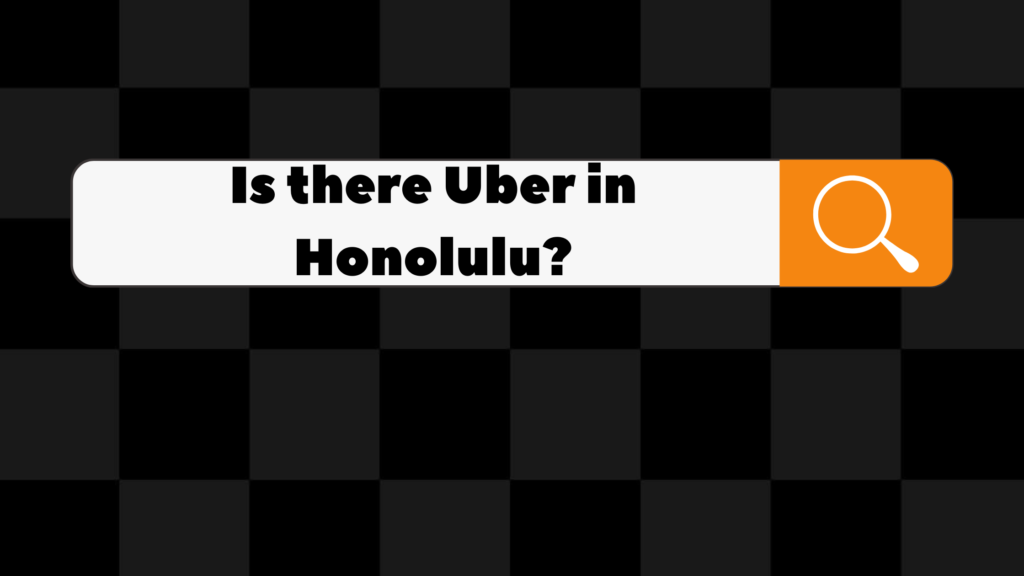 is there uber in honolulu