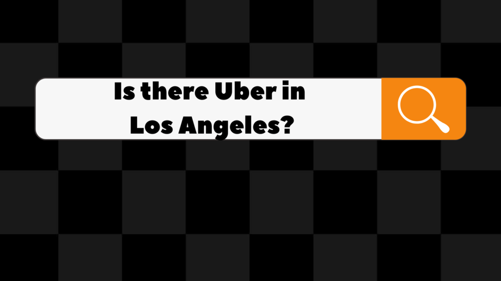 is there uber in los angeles