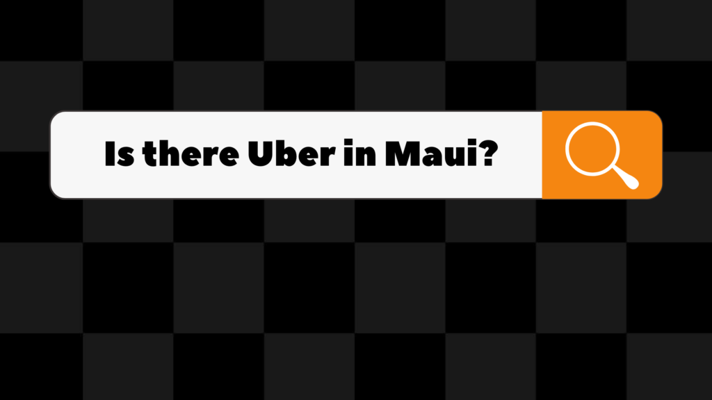 is there uber in maui